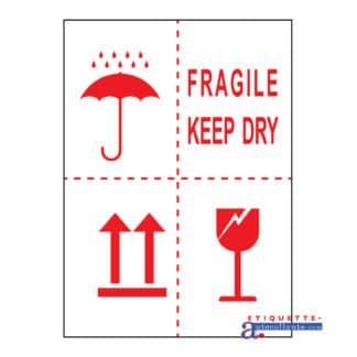 Étiquette Fragile, garder sec
